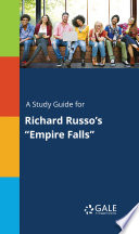 A Study Guide for Richard Russo's