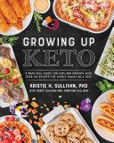 Growing Up Keto [Pdf/ePub] eBook