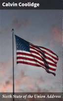 Sixth State of the Union Address [Pdf/ePub] eBook