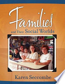 Families and Their Social Worlds Value Package (includes Marriage and Family Workbook