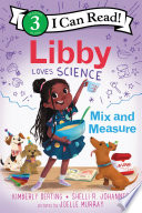 Libby Loves Science Mix And Measure