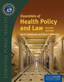 Bua  Essen of Health Policy   Law 2e 2016 Annual Update
