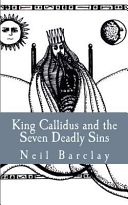 King Callidus and the Seven Deadly Sins