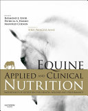 Equine Applied and Clinical Nutrition E Book