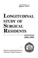 Longitudinal Study of Surgical Residents