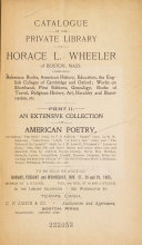 Catalogue Of The Private Library Of Horace L Wheeler Of Boston Mass
