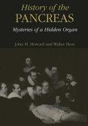 History of the Pancreas: Mysteries of a Hidden Organ Pdf/ePub eBook
