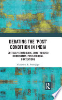 Debating The Post Condition In India