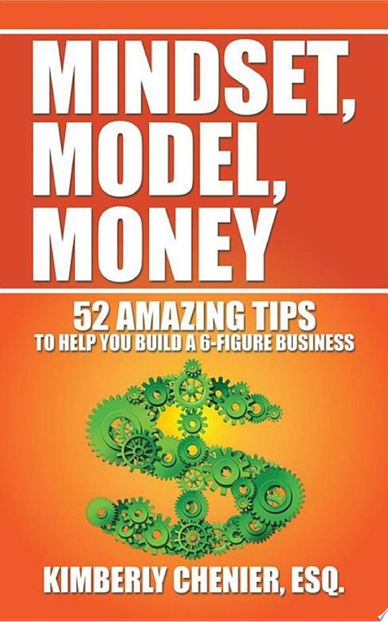 Mindset, Model, Money