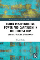 Urban Restructuring, Power and Capitalism in the Tourist City [Pdf/ePub] eBook
