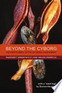 Beyond the Cyborg