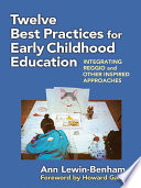 Twelve Best Practices For Early Childhood Education Book