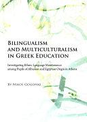 Bilingualism and Multiculturalism in Greek Education