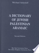 A Dictionary of Jewish Palestinian Aramaic of the Byzantine Period