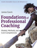 Foundations of Professional Coaching