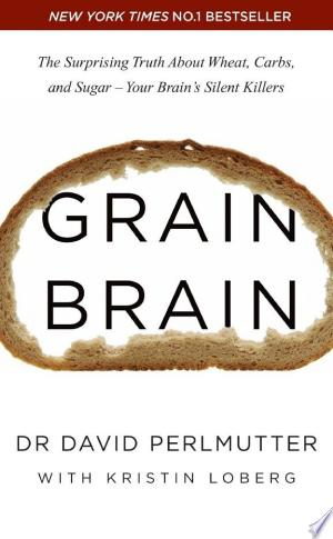 [pdf - epub] Grain Brain - Read eBooks Online