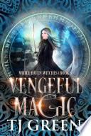 Vengeful Magic