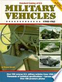 Standard Catalog of U.S. Military Vehicles, 1940-1965