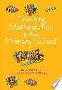 Teaching Mathematics In The Primary School