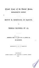 Hetty H. Robinson, in Equity, Vs. Thomas Mandell, Et Al
