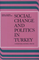 Social Change and Politics in Turkey