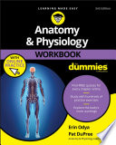 """""""Anatomy & Physiology Workbook For Dummies with Online Practice"""" by Erin Odya, Pat DuPree"""