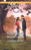 Protecting the Widow s Heart  Mills   Boon Love Inspired   Home to Dover  Book 3