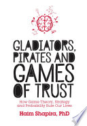 Gladiators  Pirates and Games of Trust