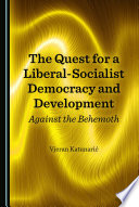 The Quest for a Liberal Socialist Democracy and Development
