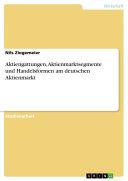 Aktiengattungen, Aktienmarktsegmente und Handelsformen am deutschen Aktienmarkt