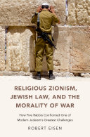 Religious Zionism  Jewish Law  and the Morality of War