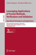 Leveraging Applications of Formal Methods  Verification and Validation  Specialized Techniques and Applications