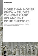 Pdf More than Homer Knew – Studies on Homer and His Ancient Commentators Telecharger