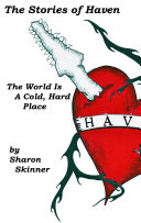 The Stories of Haven: The World Is A Cold, Hard Place