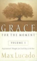 Grace for the Moment  Volume I