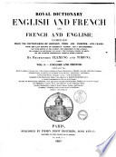 Royal Dictionary English And French And French And English Compiled From The Dictionaries Of Johnson Todd By Professors Fleming And Tibbins Book