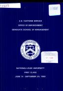 U S  Customs Service  Office of Enforcement  Graduate School Management