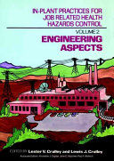 In plant Practices for Job Related Health Hazards Control  Engineering aspects Book