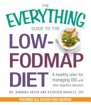 The Everything Guide To The Low-FODMAP Diet
