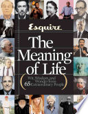 Esquire   the Meaning of Life