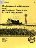 Understanding Nitrogen And Agricultural Chemicals In The Environment Book PDF