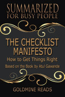 The Checklist Manifesto - Summarized for Busy People