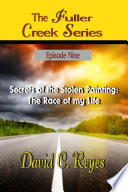 The Fuller Creek Series Secrets of the Stolen Painting