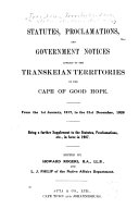 Statutes Proclamations And Government Notices In Force In The Native Territories Of The Colony Of The Cape Of Good Hope