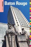 Insiders' Guide® to Baton Rouge Pdf/ePub eBook