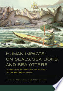 Human Impacts On Seals  Sea Lions  And Sea Otters
