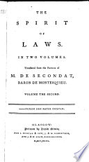 The Spirit of Laws ... Translated from the French, Etc
