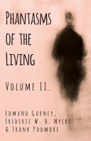Phantasms of the Living - Volume II. Pdf/ePub eBook