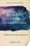 Preaching God s Grand Drama