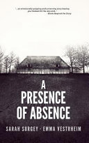 A Presence of Absence (the Odense Series Book #1)